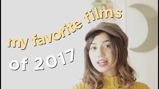 My Favorite Films of 2017