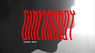 CINEMABOY - Teenage Dream