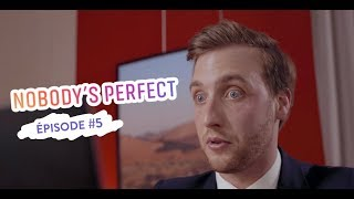 Nobody's Perfect - Episode #5