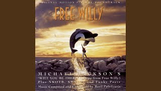 "Will You Be There (Theme From ""Free Willy"")"