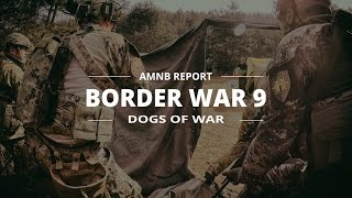 Borderwar 9 was a little while ago and its one of the