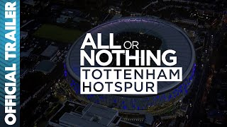 Picture of a TV show: All Or Nothing: Tottenham Hotspur
