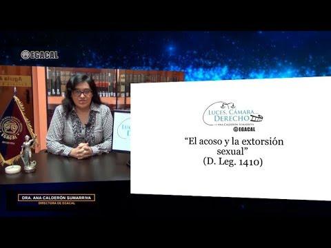 Programa 94 - El acoso y la extorsión sexual (D. Leg. 1410) - Luces Cámara Derecho - EGACAL