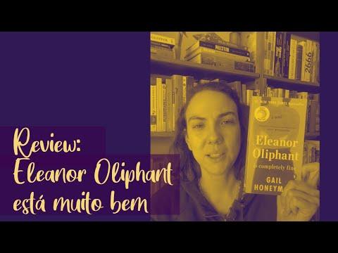 Review - Eleanor Oliphant está muito bem, de Gail Honeyman