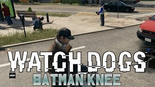 Watch Dogs - Batman Knee