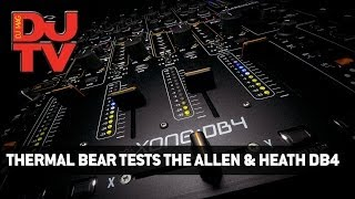 Thermal Bear Tests the Allen & Heath DB4