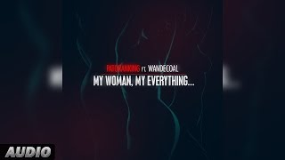 Patoranking Ft Wande Coal: My Woman, My Everything Official Audio Song