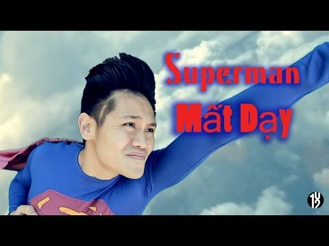 SUPERMAN Mất Dạy (Asshole) - 102 Productions - 18+