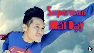 SUPERMAN Mất Dạy (Asshole) - 102 Productions - Vietnamese Superman