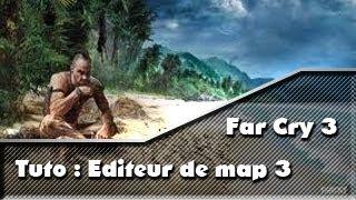 Far cry 3 tuto editeur de map #3.