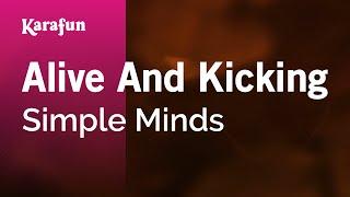 Karaoke Alive And Kicking - Simple Minds *