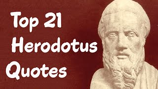 Top 21 Herodotus Quotes (Author Of The Histories)