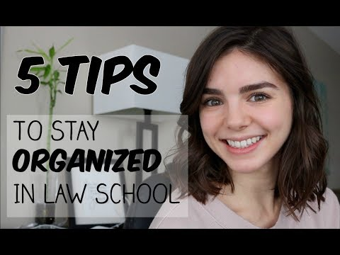 5 TIPS for Staying Organized in Law School