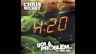 Chris Webby - Got A Problem (Feat. Mike Jerz)