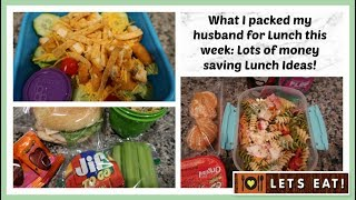 What I packed my Husband for Lunch | Money saving Lunch Ideas!