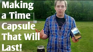 How to Make a Time Capsule - The Complete Guide