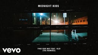 Midnight Kids   Find Our Way (Night Drive Edit) [Official Audio]