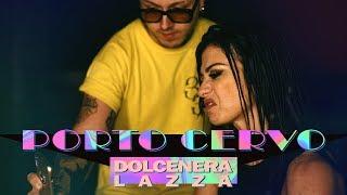 Dolcenera & Lazza   Porto Cervo (Lazza Cover)
