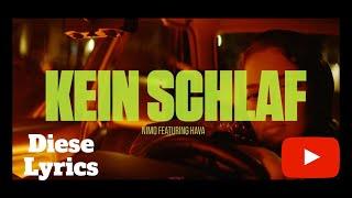 Nimo   KEIN SCHLAF Feat  Hava (prod. Von PzY) Lyrics