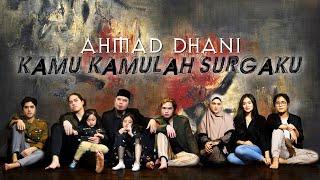 Download lagu Ahmad Dhani Kamu Kamulah Surgaku 2020 Version Mp3