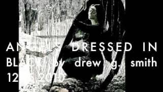 Angels Dressed in Black -Drew G Smith