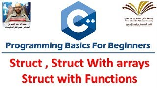 Download Youtube: 11 - Programming with C++ , Struct , Struct with functions,Struct with arrays  برمجة