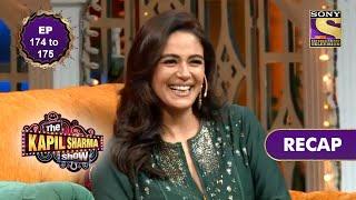 The Kapil Sharma Show Season 2   दी कपिल शर्मा शो सीज़न 2   Ep 174 & Ep 175   RECAP