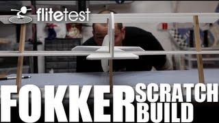 Flite Test - Fokker DR1 - SCRATCH BUILD