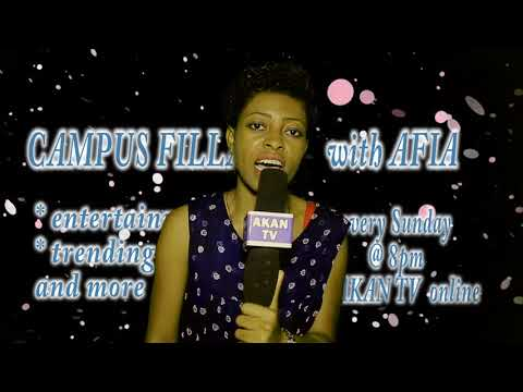 CAMPUS FILLA WITH AFIA DEMBELE     THE HOTTEST EDUTAINMENT SHOW FROM CAMPUSES FROM AKAN TV ONLINE
