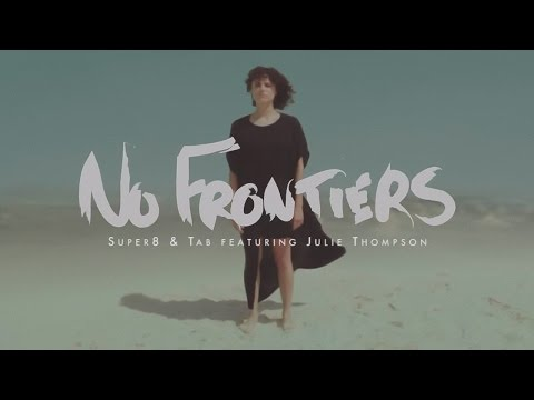 No Frontiers (Song) by Super8 & Tab and Julie Thompson