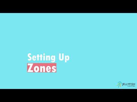 Setting Up Zones