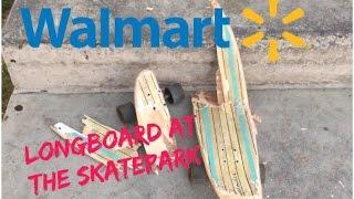Walmart Longboarding At The Skatepark