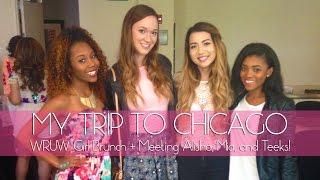 My Trip to Chicago + Meeting Alisha, Mia, and Teeks!
