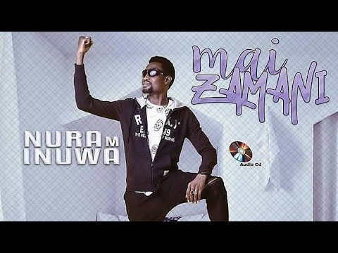 Download Sabon Album Mai Zamani 2019 | Wakar Na Kowa | Hausa Songs | Nura M Inuwa 2019 HD Mp4 3GP Video and MP3
