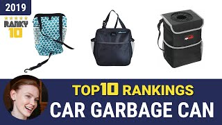 Best Car Garbage Can Top 10 Rankings, Review 2019 & Buying Guide