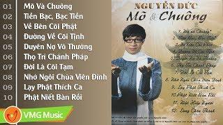 Album Nhạc Phật Giáo MÕ VÀ CHUÔNG CA SĨ NGUYỄN ĐỨC | Tuyển Tập Ca Nhạc Phật Giáo Ca Sĩ Nguyễn Đức