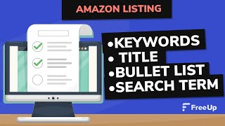 Amazon Listing 2019 - Keywords, Title, Bullet list and Search Term Optimization