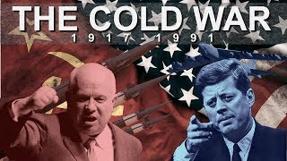 The Cold War: 1917 - 1991 - Documentary