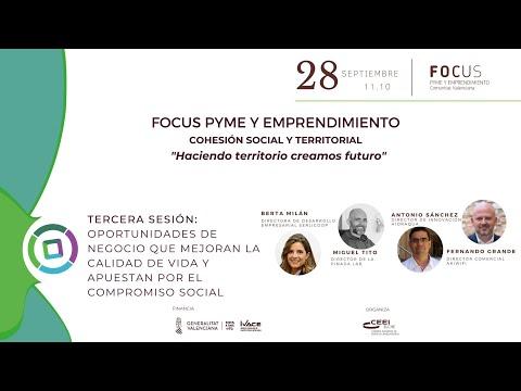 Oportunidades de negocio que mejoran la calidad de vida y apuestan por el compromiso social- Focus Pyme Haciendo territorio[;;;][;;;]