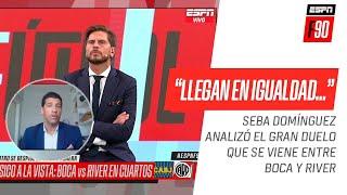 """Seba #Domínguez no tiene dudas del #Superclásico: """"#Boca hoy llega en igualdad de condiciones"""""""