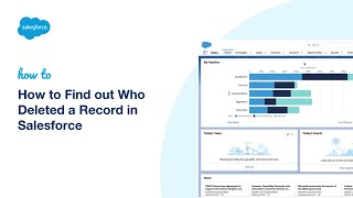 How to Find out Who Deleted a Record in Salesforce