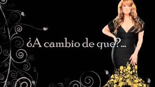 A Cambio De Que - Jenni Rivera