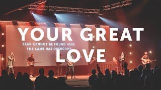 Your Great Love
