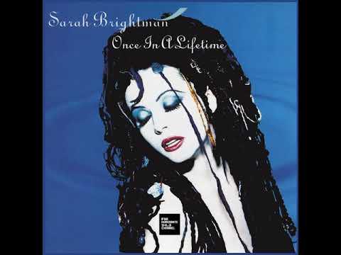 Sarah Brightman - Once In A Lifetime (LYRICS)