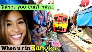 Things u can't miss in Bangkok | Floating Market | Railway Market & What to eat