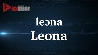 How to Pronunce Leona in French - Voxifier.com