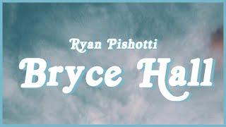"Ryan Pishotti - Bryce Hall (lyrics) ""I feel like Bryce Hall Life is a party""🎉🥳"