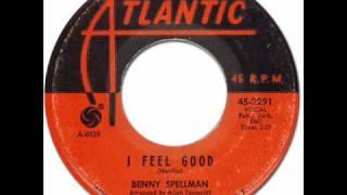 BENNY SPELLMAN - I FEEL GOOD [Atlantic 2291] 1965