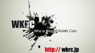 WKRC3rd.WhoisKingofRidersCafe3rd.プロモーションMovie
