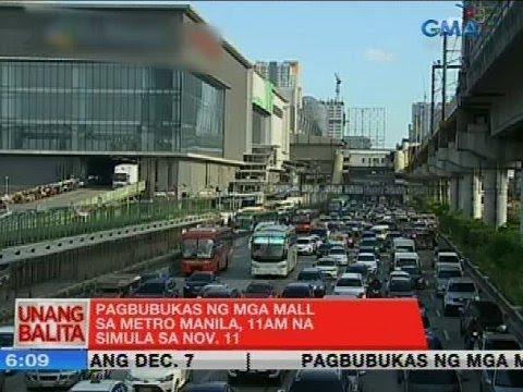 [GMA]  UB: Pagbubukas ng mga mall sa Metro Manila, 11AM na simula sa Nov. 11
